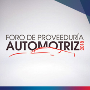 FORO DE PROVEEDURÍA AUTOMOTRIZ 2018