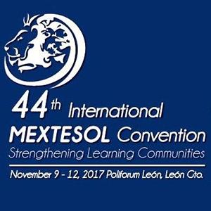 CONVENCIÓN INTERNACIONAL MEXTESOL 2017