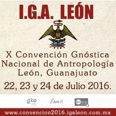 X CONVENCIÓN GNÓSTICA NACIONAL DE ANTROPOLOGÍA