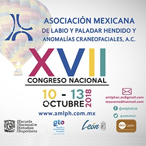 XVII CONGRESO NACIONAL DE LA ASOCIACIÓN MEXICANA DE PALADAR HENDIDO Y ANOMALÍAS CRANEOFACIALES, A.C.