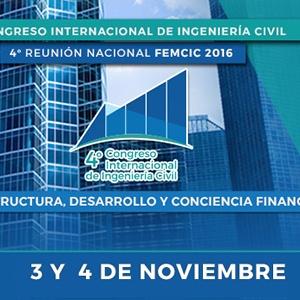 4° CONGRESO INTERNACIONAL DE INGENIERÍA CIVIL EN EL MARCO DE LA 4ª ASAMBLEA NACIONAL DE LA FEMCIC
