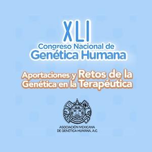 XLI CONGRESO NACIONAL DE GENÉTICA HUMANA 2016