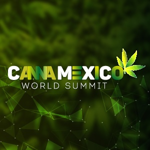 CannaMexico World Summit 2018