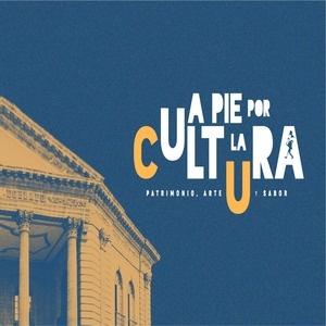 A pie por la cultura…Patrimonio, Arte y Sabor.
