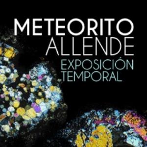 Inauguración de la exposición temporal del Meteorito Allende