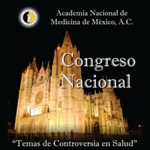 Congreso Nacional de Academia Nacional de Medicina de México, A.C.