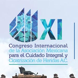 XI CONGRESO INTERNACIONAL DE LA ASOCIACIÓN MEXICANA PARA EL CUIDADO INTEGRAL Y CICATRIZACIÓN DE HERIDAS