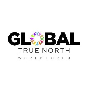GLOBAL TRUE NORTH WORLD FORUM