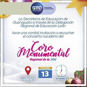 Concierto Navideño del Coro Monumental de la Delegación Regional León