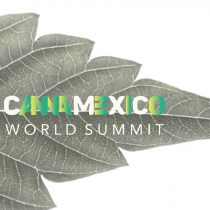 CannaMéxico World Summit 2019