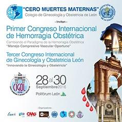 CONGRESO DE GINECOLOGÍA Y OBSTETRICIA DE LEÓN Y CONGRESO INTERNACIONAL DE HEMORRAGIA OBSTÉTRICA