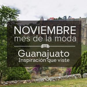 Noviembre, mes de la moda Guanajuato 2019