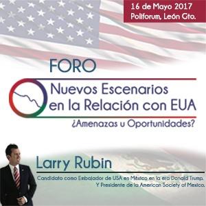 LARRY RUBIN: NUEVOS ESCENARIOS EN LA RELACIÓN CON EUA