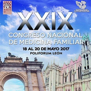 XXlX CONGRESO NACIONAL DE MEDICINA FAMILIAR Y III CONGRESO ESTATAL DE MEDICINA FAMILIAR