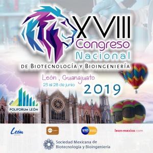 XVIII Congreso Nacional de Biotecnología y Bioingeniería
